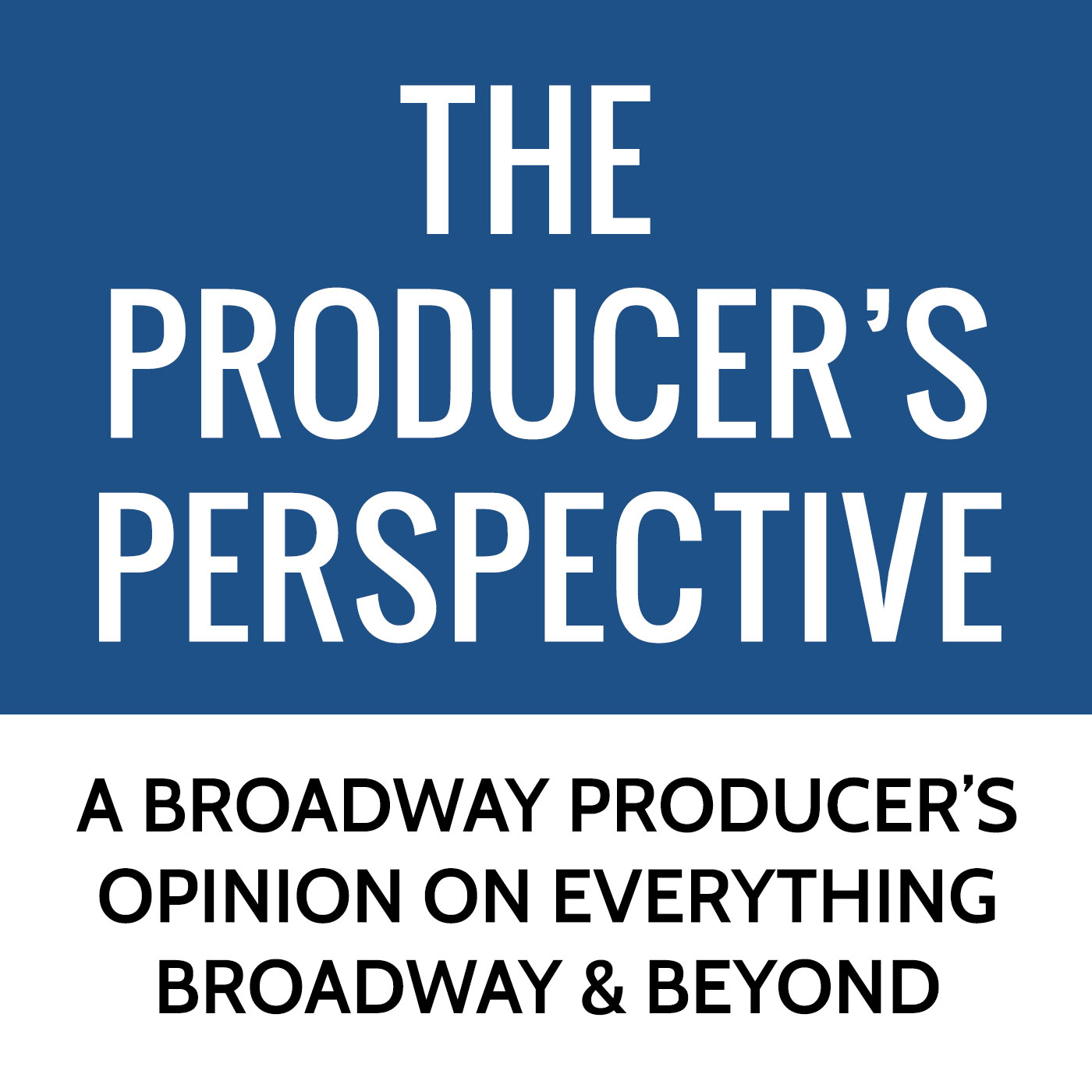 The Producer's Perspective Podcast with Ken Davenport